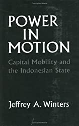 Power in Motion: Capital Mobility and the Indonesian State