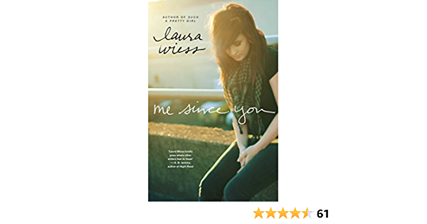 Read Me Since You By Laura Wiess