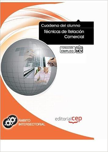Cuaderno del Alumno Técnicas de Relación Comercial. Formación para el Empleo Colección 1393: Amazon.es: María Luisa Sánchez Aguilera: Libros