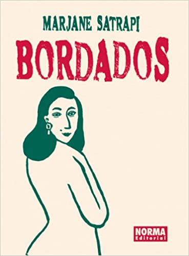 Bordados (Spanish Edition): Marjane Satrapi: 9781594970931: Amazon.com: Books