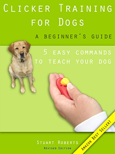 Clicker Training Dogs Beginners Guide ebook product image