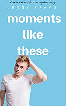 Moments Like These: A Novella (The Moments Series Book 3) by [Bravo, Jenny]
