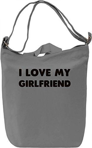 Love my Girlfriend Borsa Giornaliera Canvas Canvas Day Bag  100% Premium Cotton Canvas  DTG Printing 