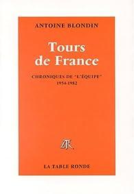 Chronique des tours de France par Antoine Blondin