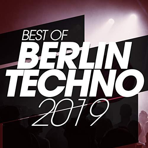 Best Of Berlin Techno 2019