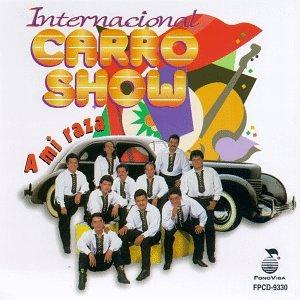 Internacional Carro Show Mi Raza Amazon Com Music