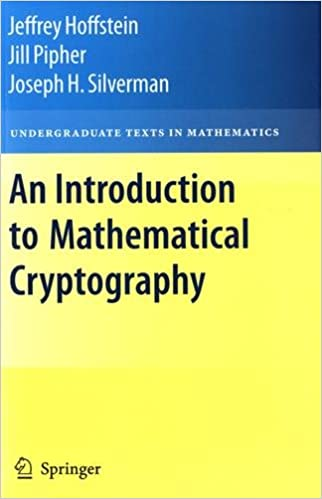 An Introduction to Mathematical Cryptography Undergraduate Texts in Mathematics: Amazon.es: Jeffrey Hoffstein, Jill Pipher, J.H. Silverman: Libros en ...