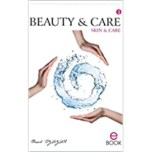 BEAUTY AND CARE: Skin and Care