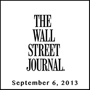 The Morning Read from The Wall Street Journal, September 06, 2013 Newspaper / Magazine