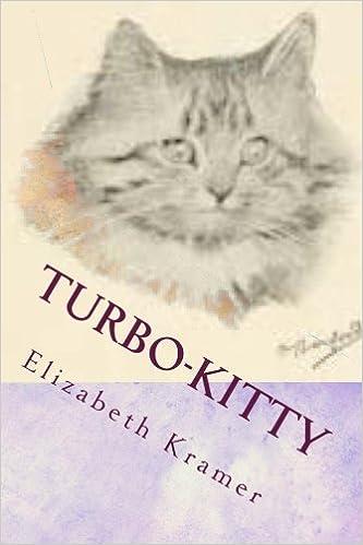 Turbo-Kitty: Story 3: Volume 3: Amazon.es: Elizabeth Kramer: Libros en idiomas extranjeros