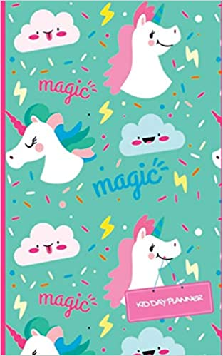 Kid Day Planner: Unicorn Design Cover Weekly Pocket Planner ...