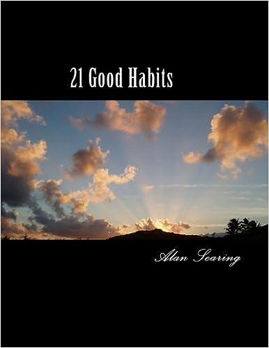 21 Good Habits