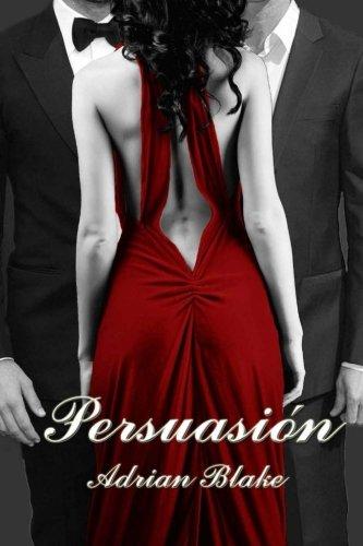 Persuasión: Volume 2