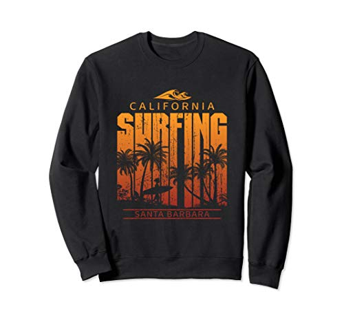 Sweatshirt For Santa Barbara California Surf Fans ()