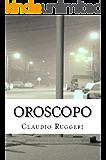 Oroscopo (Italian Edition)