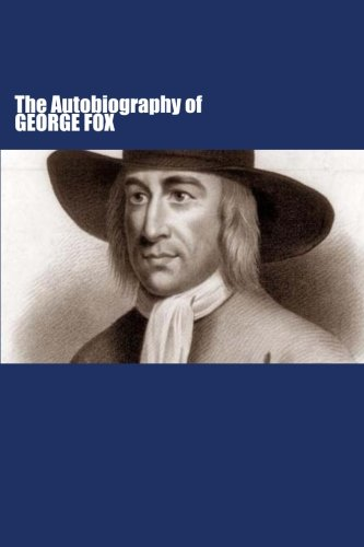The Autobiography of George Fox