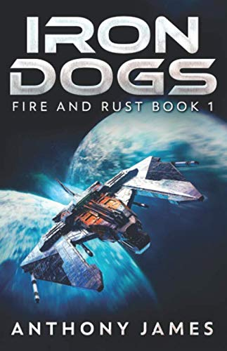 Iron Dogs (Fire and Rust)