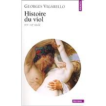 Histoire du viol: XVIe - XXe siècle
