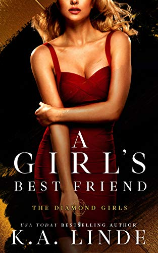- A Girl's Best Friend (Diamond Girls Book 2)