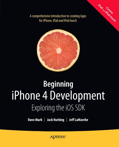 !B.E.S.T Beginning iPhone 4 Development: Exploring the iOS SDK<br />[R.A.R]