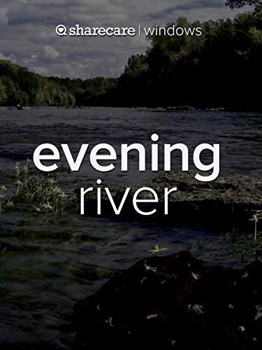(Evening River)
