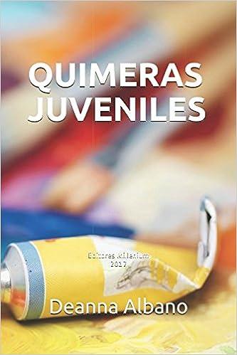 QUIMERAS JUVENILES (Spanish Edition) (Spanish)