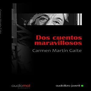 Dos Cuentos Maravillosos [Two Marvelous Tales] Audiobook