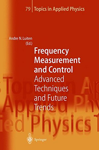 Frequency Measurement And Control  Advanced Techniques And Future Trends  Topics In Applied Physics