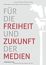 Für die Freiheit und Zukunft der Medien: Zwischenbilanz und Perspektive des Leipziger Medienpreises