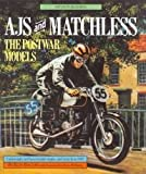 AJS and Matchless: The Post-war Models
