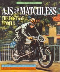 AJS and Matchless: the Postwar Models