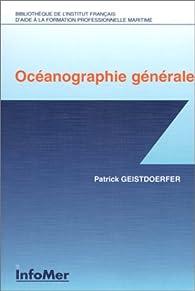 Océanographie générale par Patrick Geistdoerfer