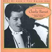 An Introduction to Charlie Barnet: His Best Recordings, 1935-1944