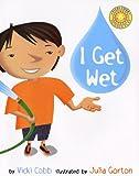 I Get Wet, Vicki Cobb, 0688178383