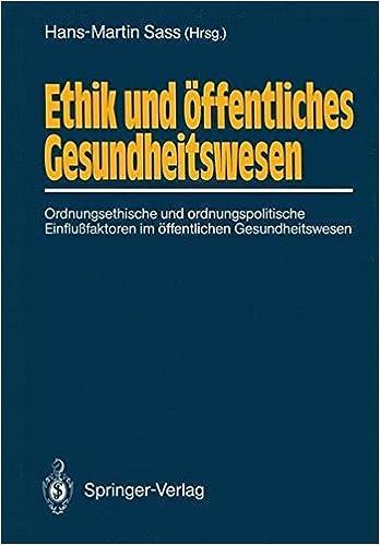 Book Ethik und öffentliches Gesundheitswesen: Ordnungsethische und ordnungspolitische Einflußfaktoren im öffentlichen Gesundheitswesen