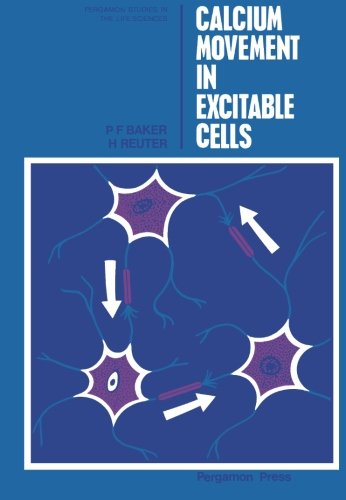 (Calcium Movement in Excitable Cells: Pergamon Studies in The Life Sciences)