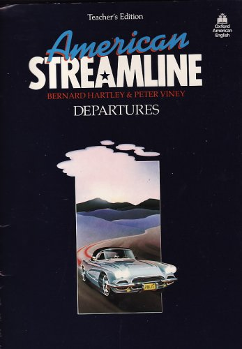 American Streamline: Departures : An Intensive American English Course for Beginners/Teachers Edition