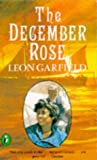 The December Rose, Leon Garfield, 0140320709
