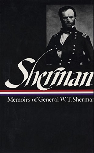 Memoirs of General W.T. Sherman (Library of America)