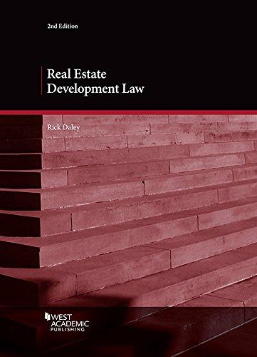 Real Estate Development Law  American Casebook Series