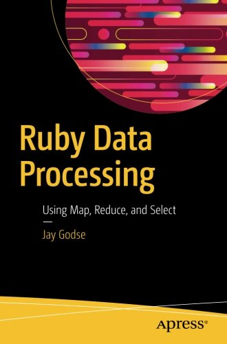 Download pdf ruby data processing using map reduce and select download pdf ruby data processing using map reduce and select by jay godse pdf read ebook online fandeluxe Image collections