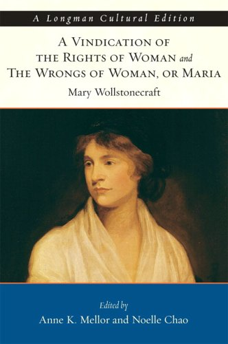 Vindication of the Rights of Woman and The Wrongs of Woman, or Maria (Longman Cultural Editions)