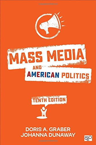 1506340237 - Mass Media and American Politics (Tenth Edition)