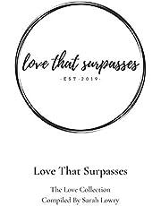Love that Surpasses