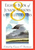 Eighth Book of Junior Authors and Illustrators, , 0824209680