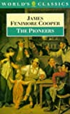 The Pioneers, James Fenimore Cooper, 0192828029