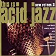 This Is Acid Jazz: New Voices 3