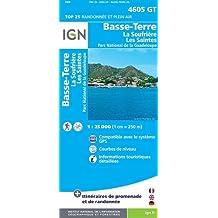 IGN TOP 25 NO.4605 GT : BASSE-TERRE, LA SOUFRIÈRE