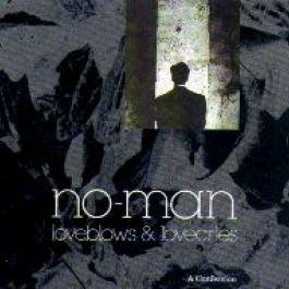 No-man - Loveblows & Lovecries - A Confession - Zortam Music