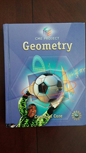HIGH SCHOOL MATH CME COMMON CORE GEOMETRY STUDENT EDITION GRADE 9/12